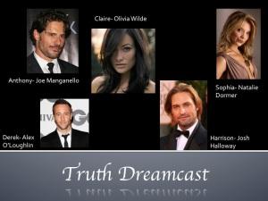 truth dream cast